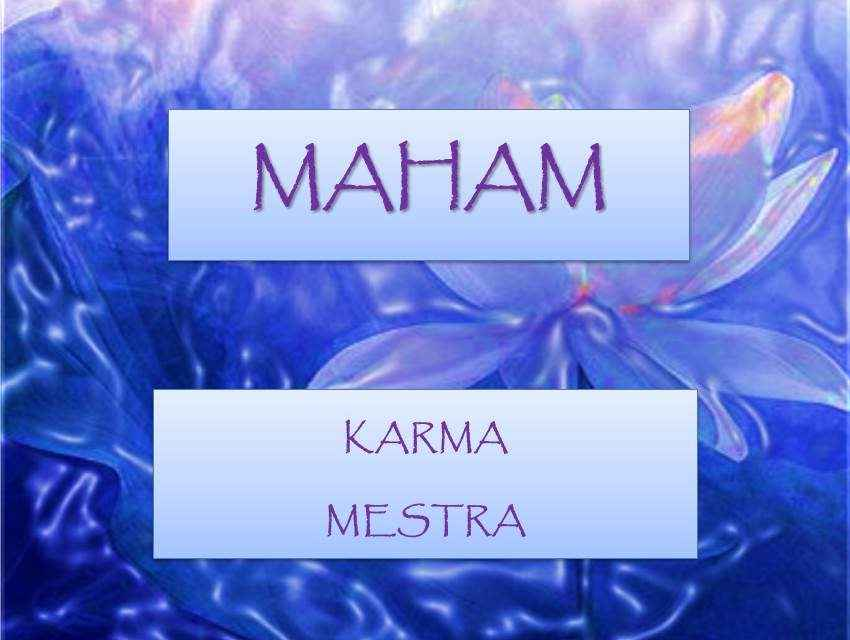 MAHAM – MESTRA DO TAROT KÁRMICO DO RAIO AZUL